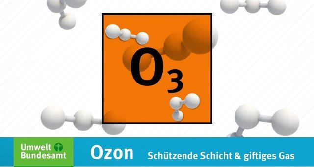 Ozon – Schützende Schicht und giftiges Gas